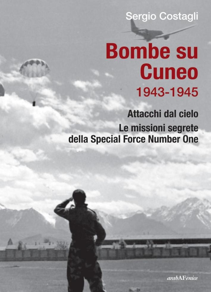 Bombe su Cuneo. 1943-1945.