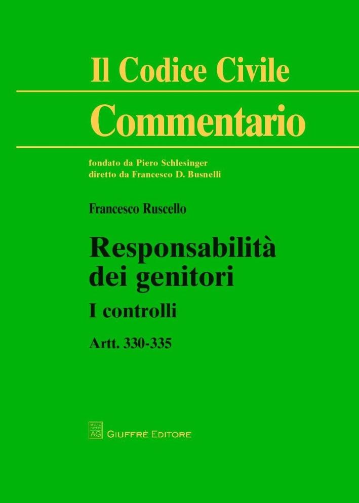 Responsabilità dei genitori. I controlli. Artt. 330-335.