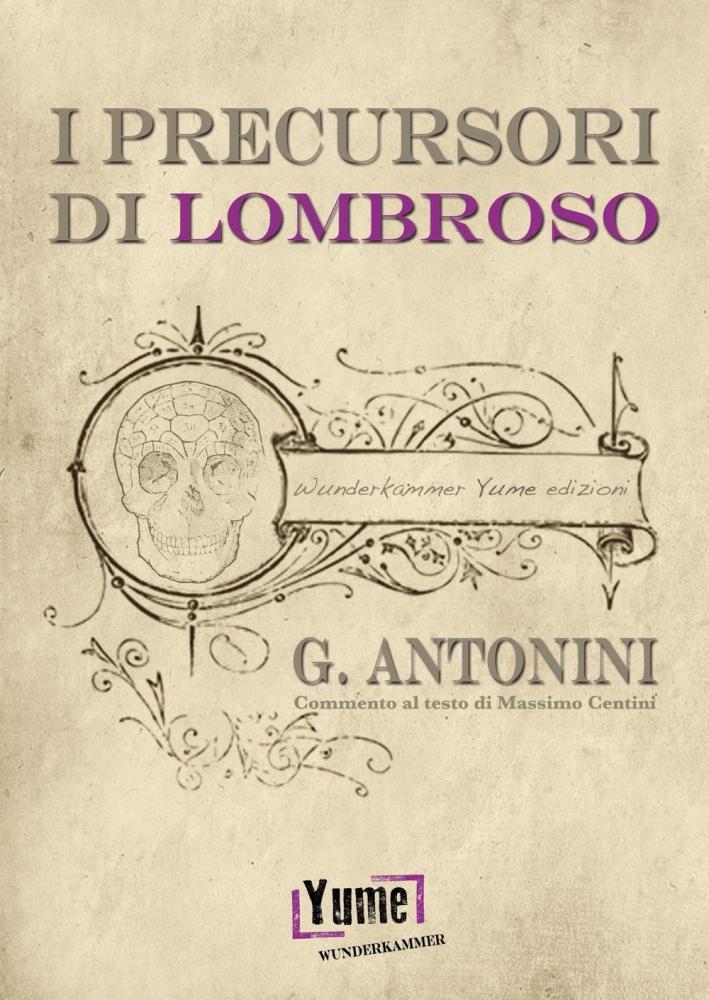 I precursori di Lombroso.