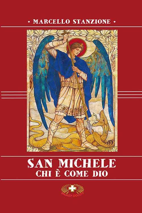 San Michele. Chi è come Dio