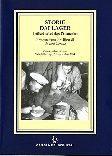Storie dai lager. I militati italiani dopo l'8 settembre