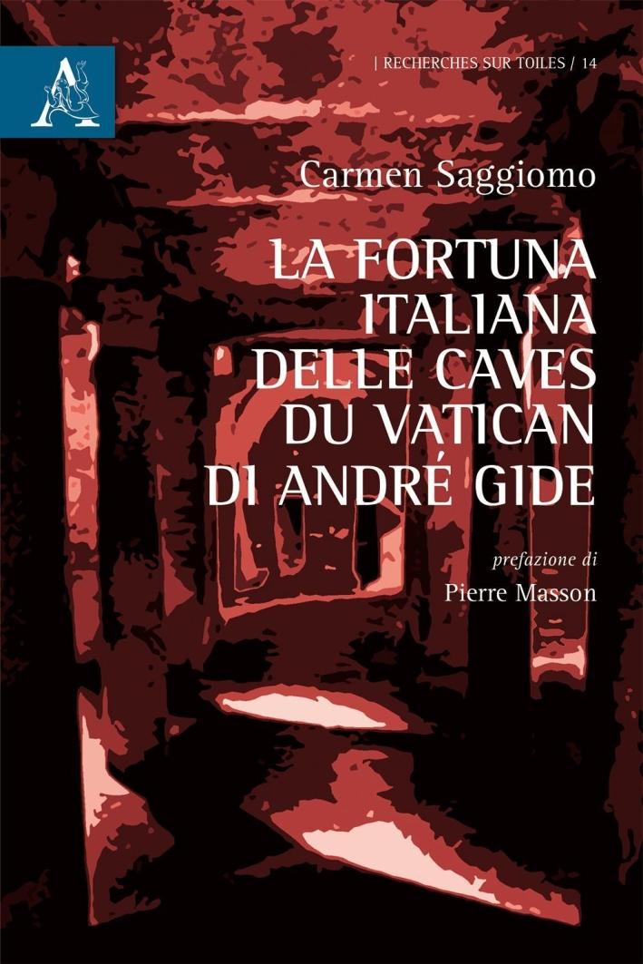 La Fortuna Italiana delle Caves Du Vatican di André Gide.
