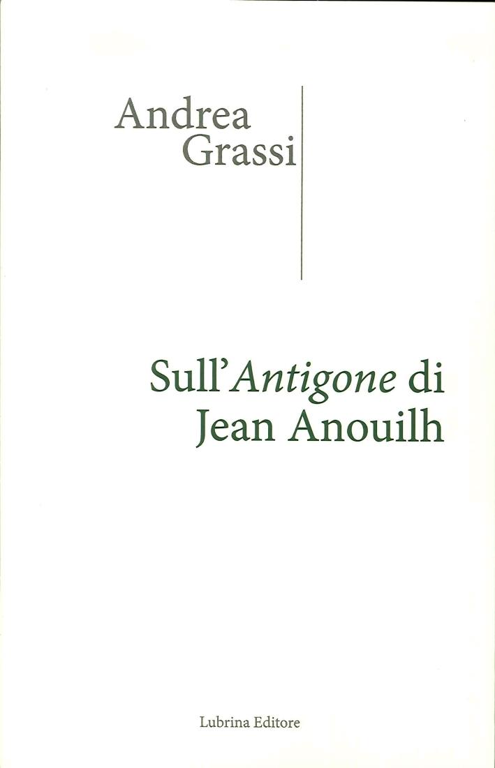 Sull'Antigone di Jean Anouilh.
