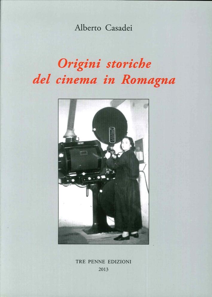 Origini Storiche del Cinema in Romagna.
