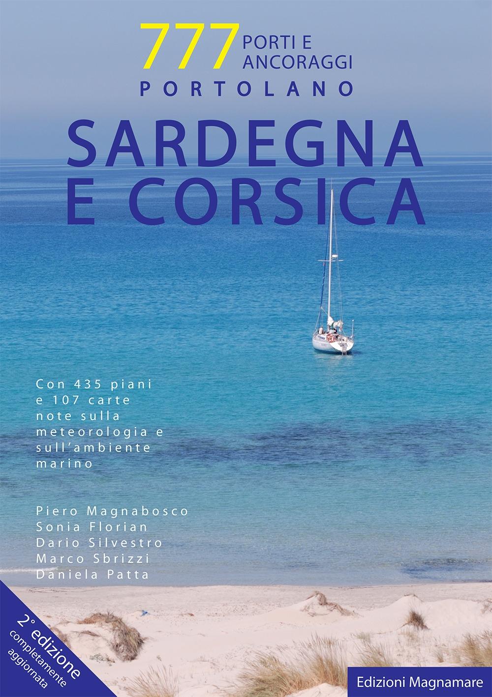 777 Porti e Ancoraggi. Sardegna e Corsica 2016/2017