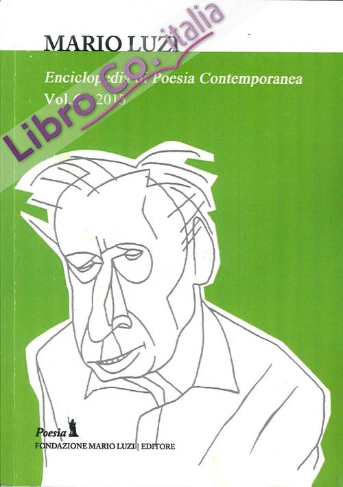 Enciclopedia di Poesia Contemporanea. Vol. 6. 2015.