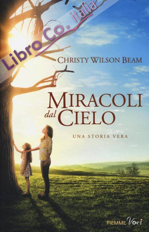 Miracles from heaven.