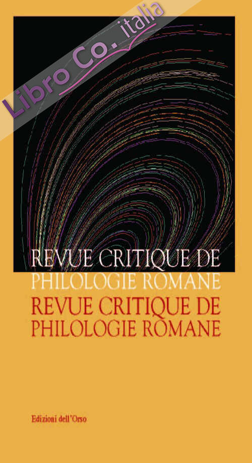 Revue critique de philologie romane (2015). Vol. 16.