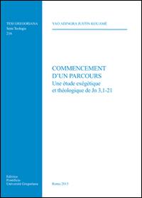 Commencement d'un parcours. Une étude exegetique et theologique de Jn 3,1-21.