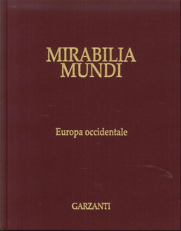 Mirabilia Mundi. Volume 8. Europa Occidentale