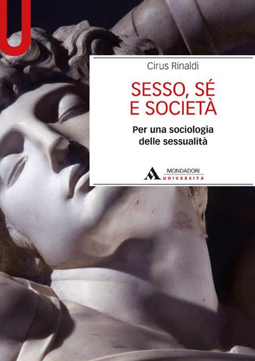 Sesso, sé e società. Per una sociologia delle sessualità.