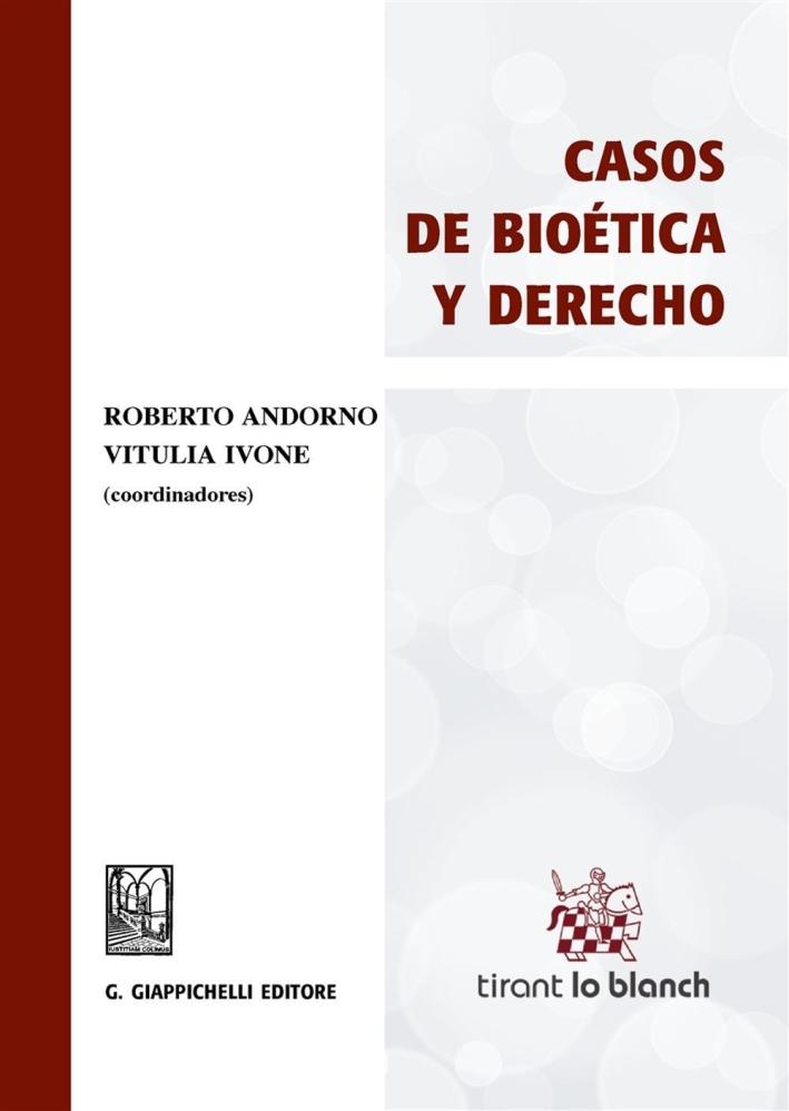 Casos de bioética y derecho.