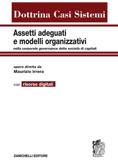 Assetti adeguati e modelli organizzativi. Con aggiornamento online.