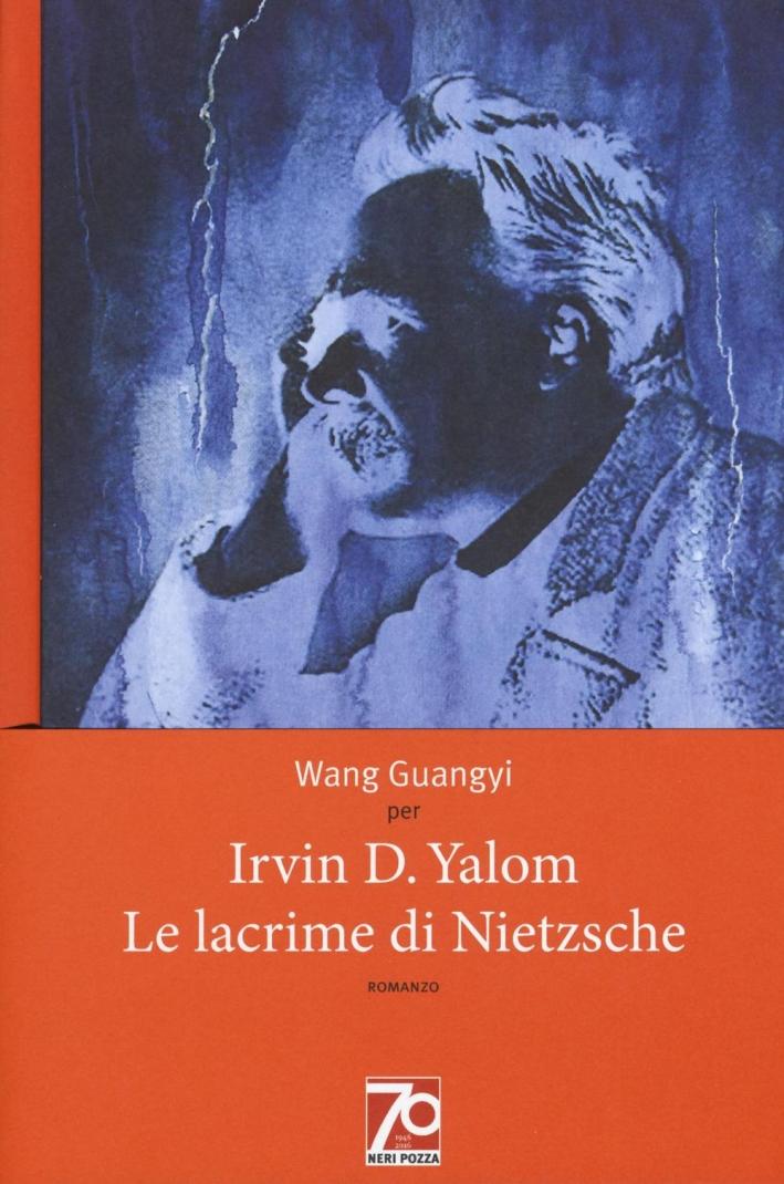 Le lacrime di Nietzsche. Ediz. speciale.