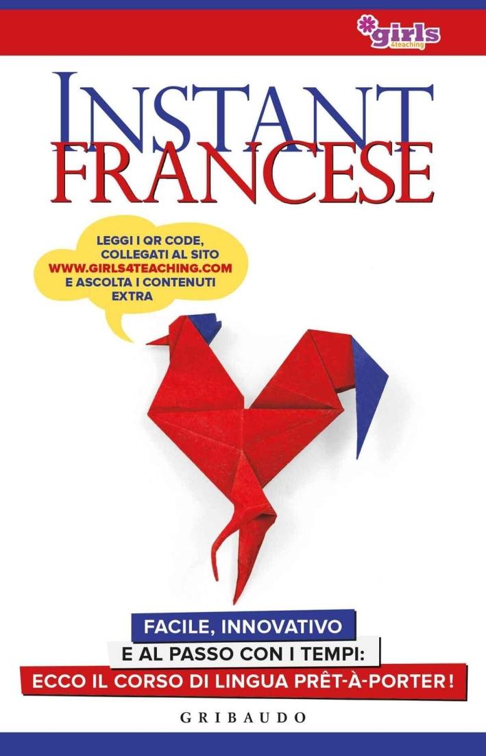 Instant francese. Con Contenuto digitale (fornito elettronicamente)