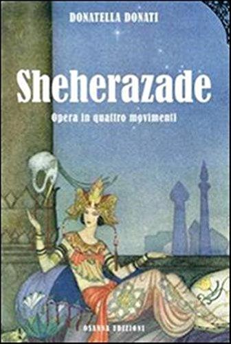 Sheherazade. Opera in quattro movimenti.
