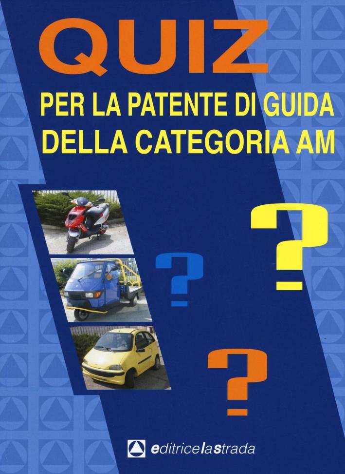 Quiz per la patente di guida della categoria AM.