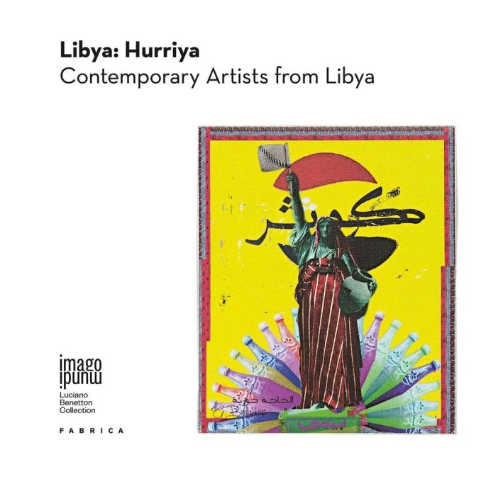Libya: Hurriya. Contemporary Artists From Lybia.