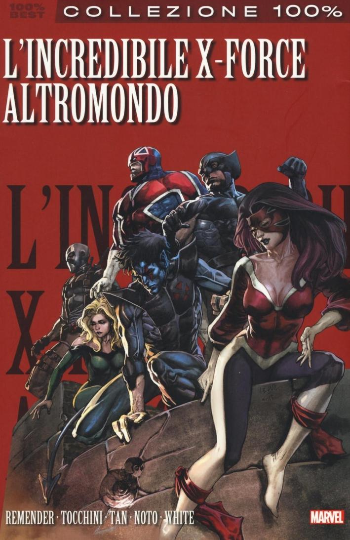 Altromondo. L'incredibile X-Force. Vol. 5.