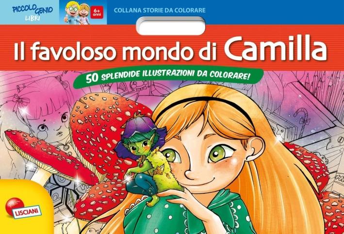 Il favoloso mondo di Camilla.