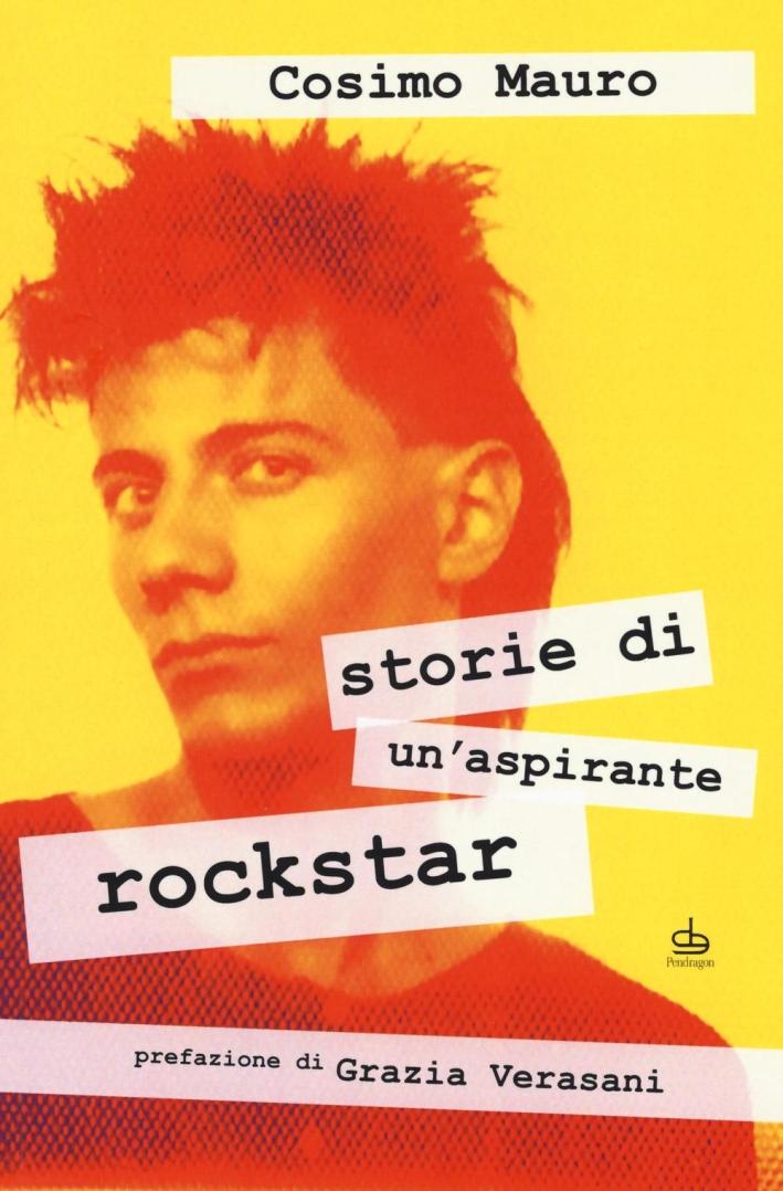 Storie di un aspirante rock star.