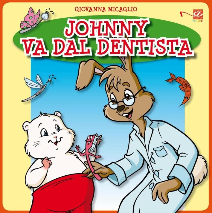 Johnny va dal dentista. Con aggiornamento online.