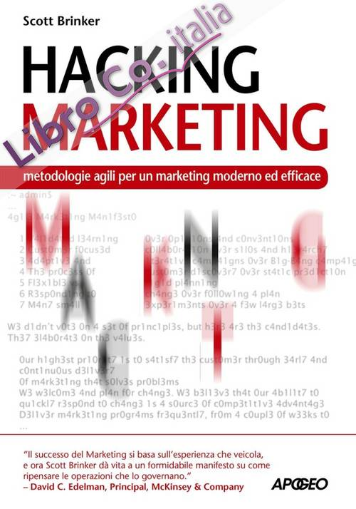 Hacking marketing. Metologie agili per un marketing moderno ed efficace.