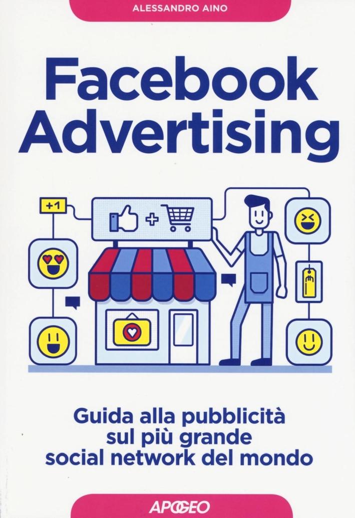 Facebook advertising. Campagne di successo come Facebook e Instagram.