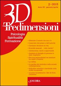 Tredimensioni. Psicologia, spiritualità, formazione (2016). Vol. 2.