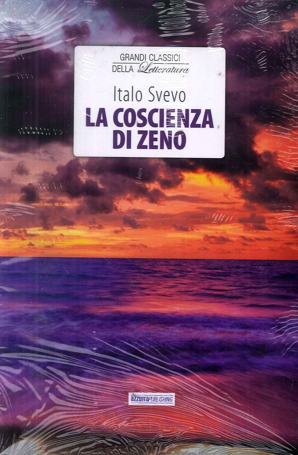 I Grandi Classici: La Coscienza di Zeno. I Dolori del Giovane Werther. il Fu Mattia Pascal. Cuore. Cime Tempestose