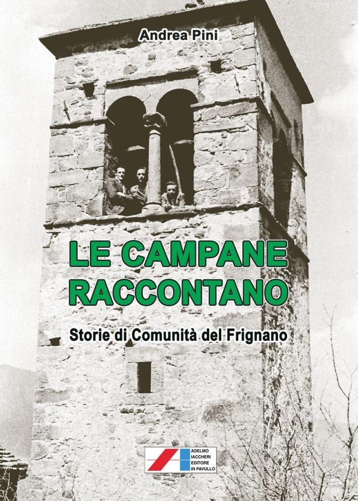 Le campane raccontano. Storie di comunità del Frignano.