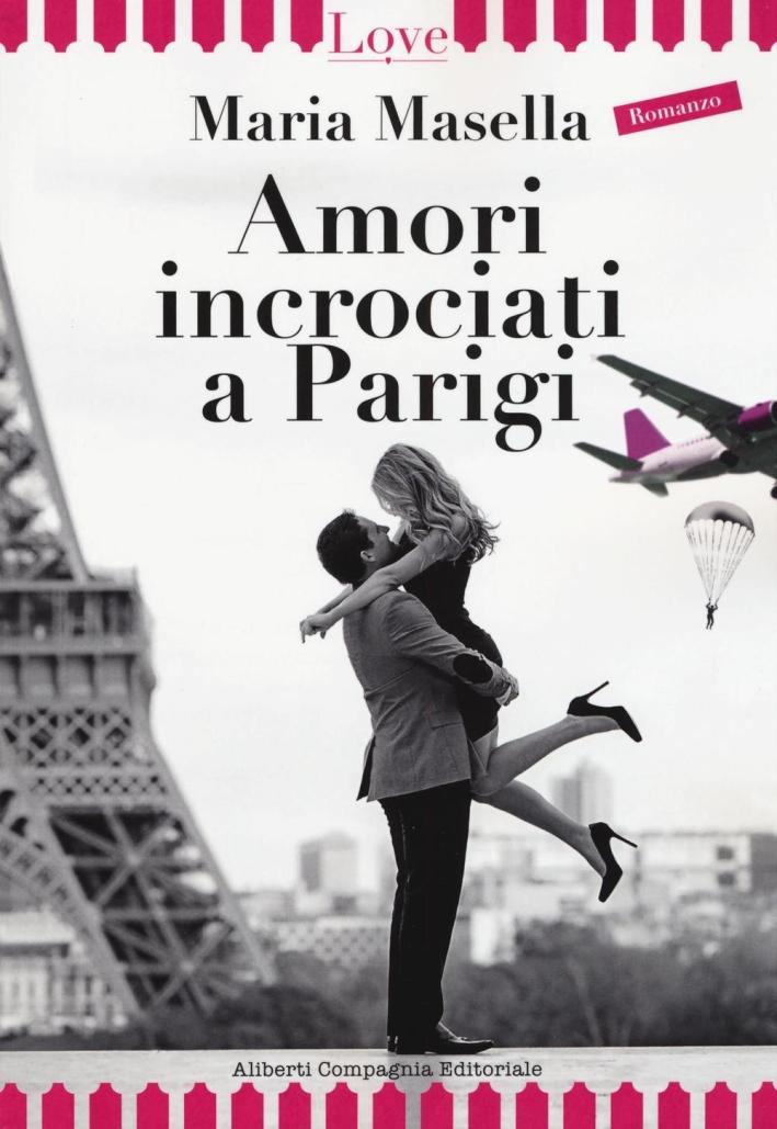 Amori incrociati a Parigi.