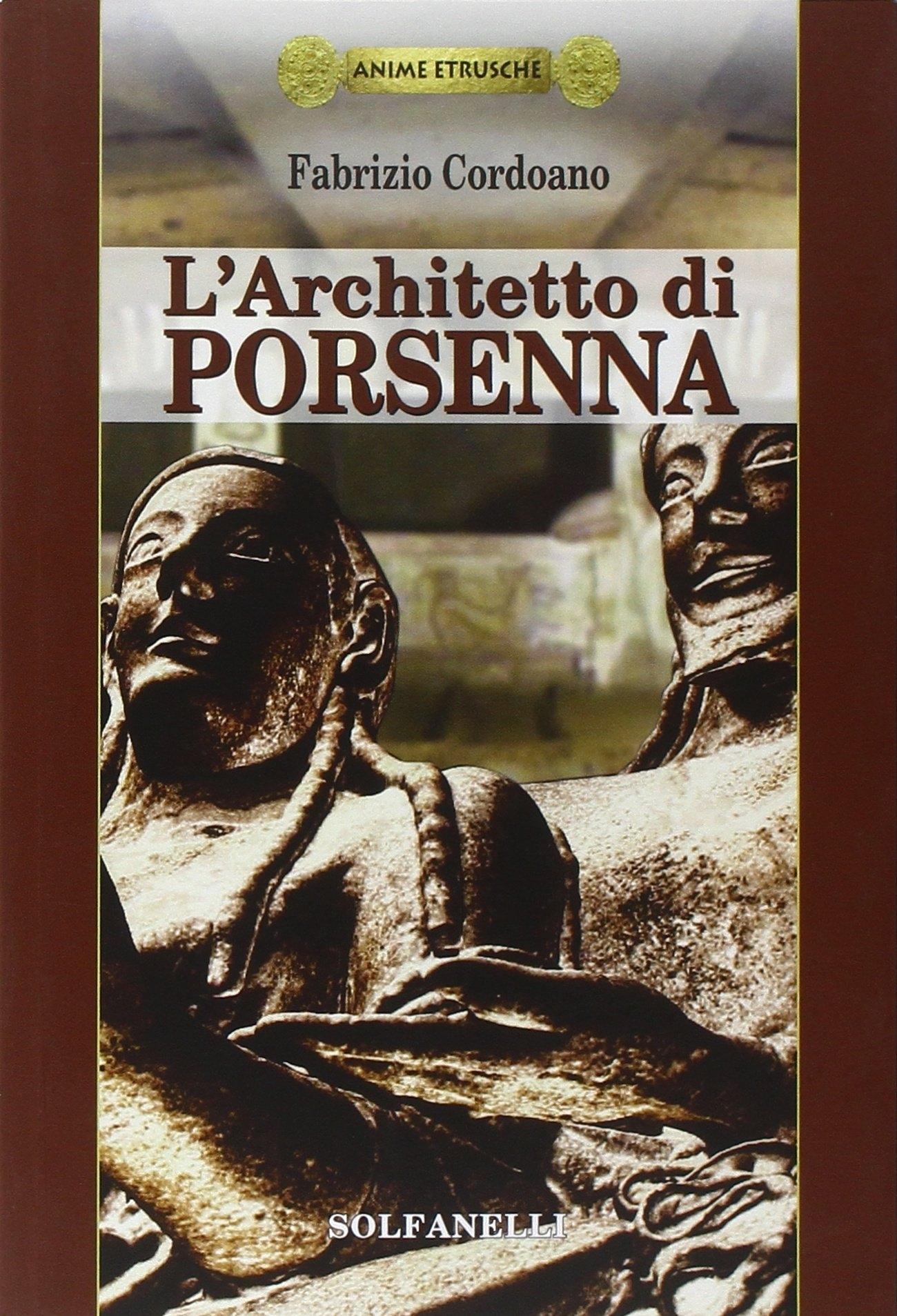 L'architetto di Porsenna.