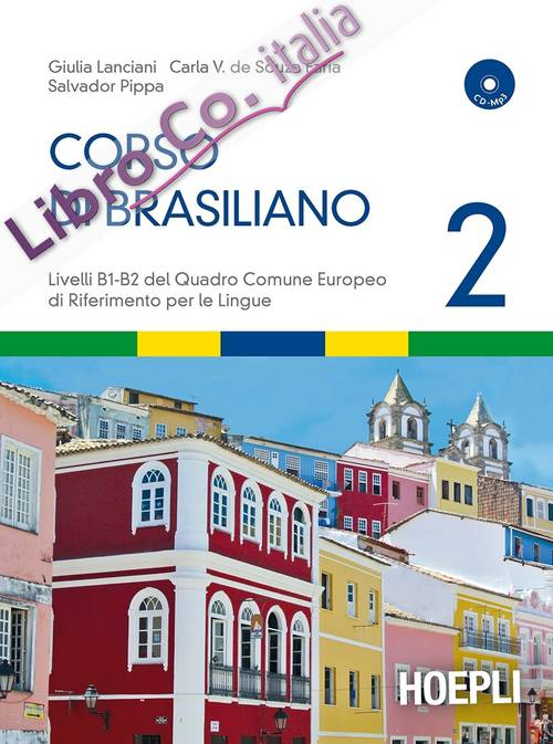 Corso di brasiliano. Con CD Audio. Vol. 2.