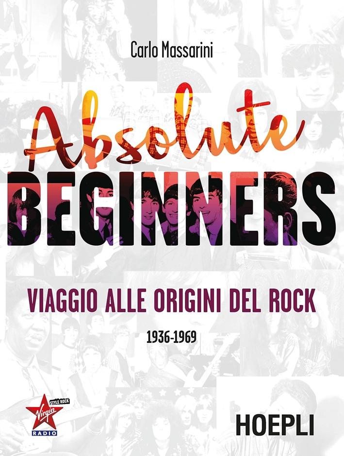 Absolute beginners. Viaggio alle origini del rock.