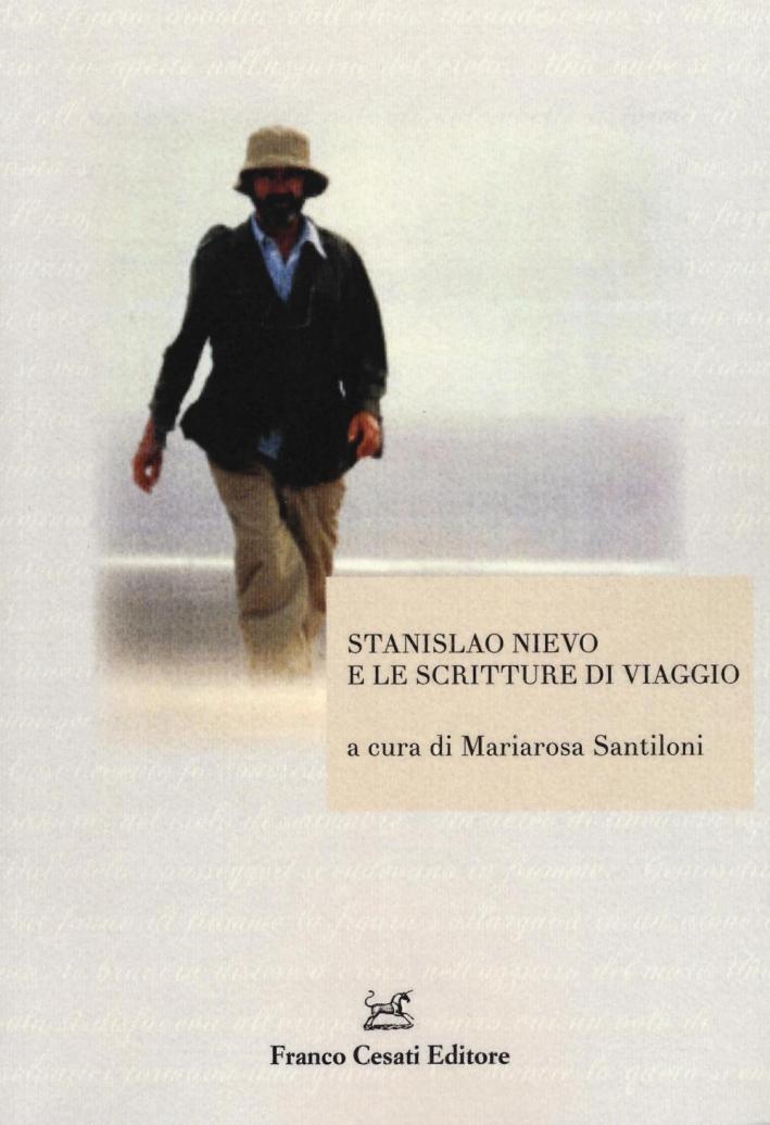 Stanislao Nievo e le scritture di viaggio. Atti della giornata di studio (Roma, 15 aprile 2015)