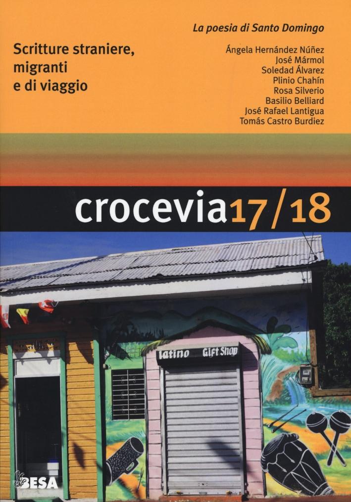 Crocevia. Scritture straniere, migranti e di viaggio. Vol. 17-18: La poesia di Santo Domingo
