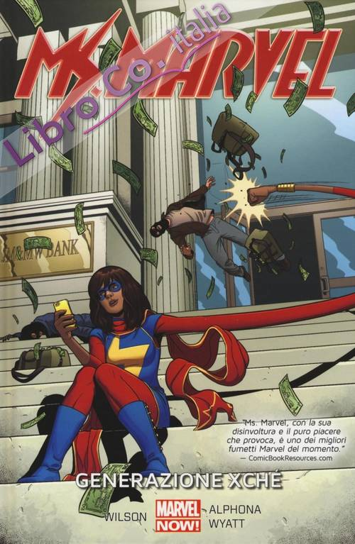 Generazione Xché. Ms. Marvel. Vol. 2.