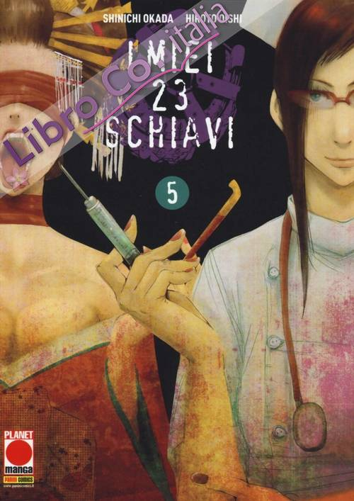 I miei 23 schiavi. Vol. 5.