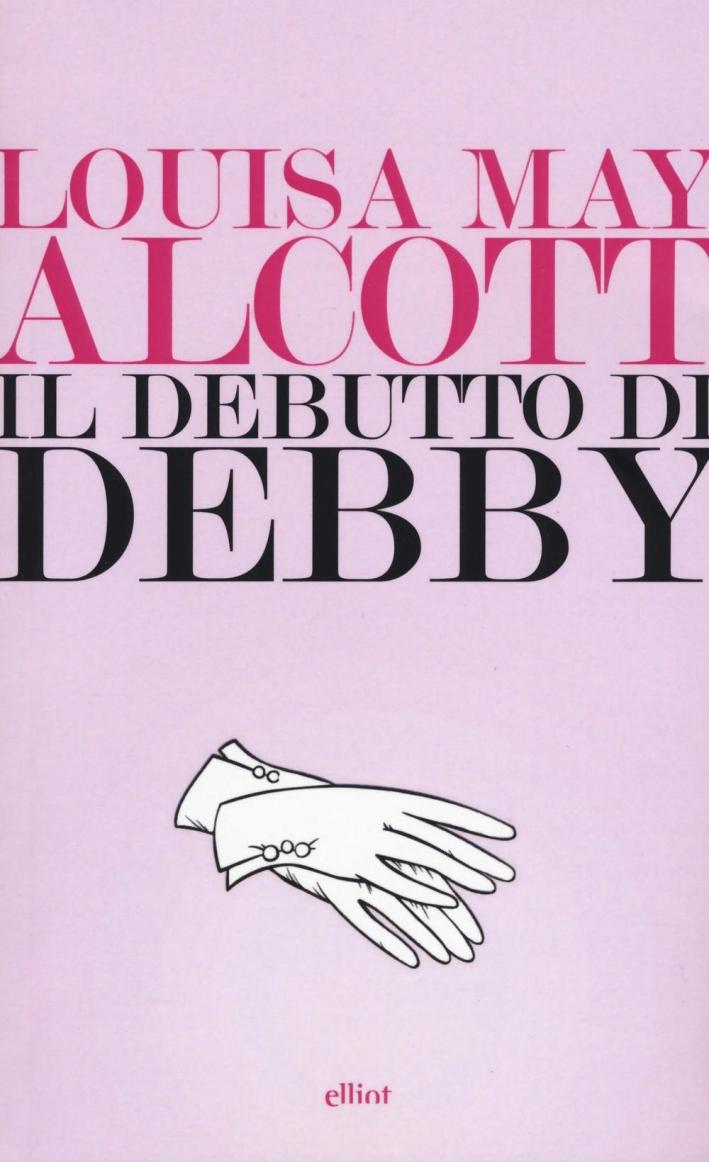 Il debutto di Debby.