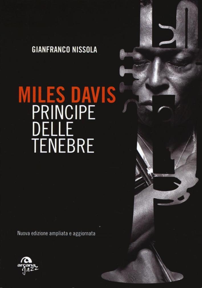 Miles Davis. Principe delle tenebre.