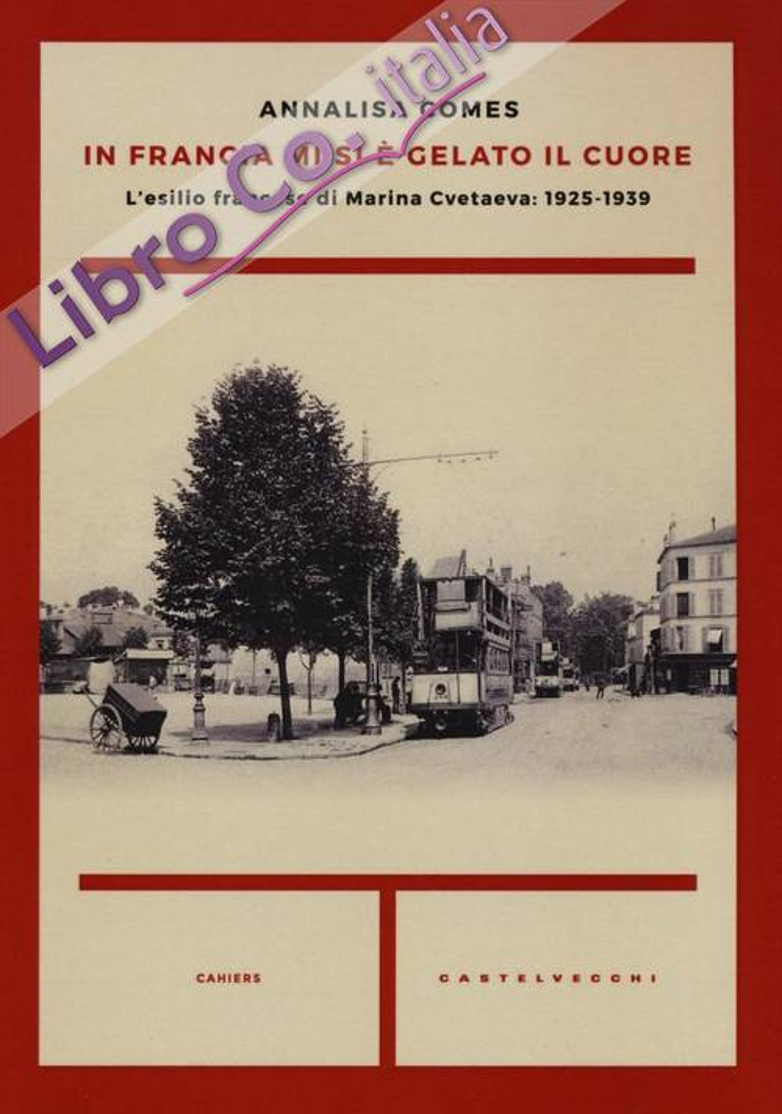 Storia di un esilio: Marina Cvetaeva in Francia (1925-1939).