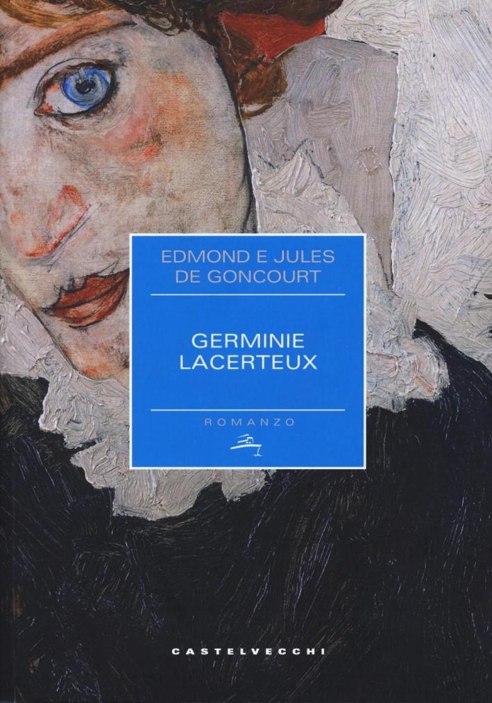 Germine Lacerteux.