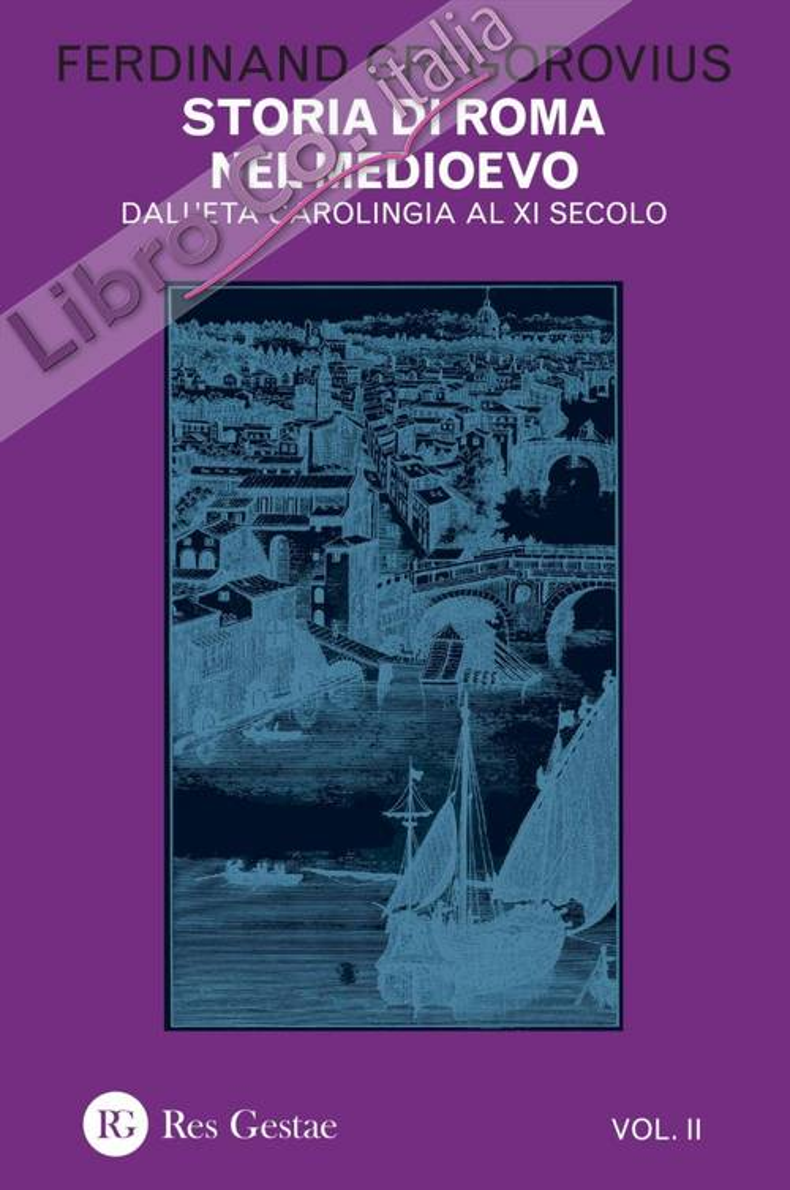 Storia di Roma nel Medioevo. Vol. 2.