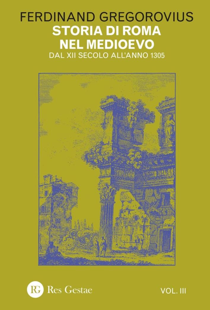 Storia di Roma nel Medioevo. Vol. 3.