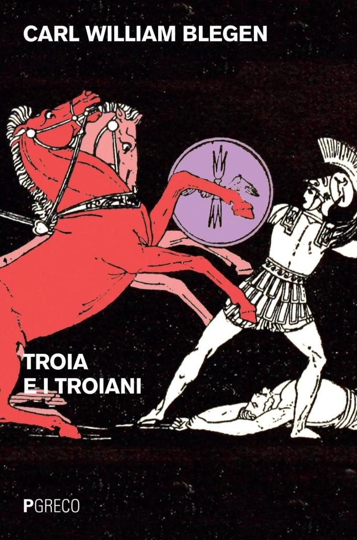 Troia e i troiani.