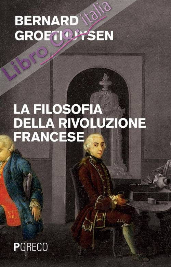 La filosofia della Rivoluzione francese.