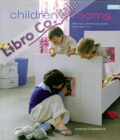 Children's Rooms: Practical Design Solutions for Ages 0-10.