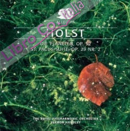 Holst. Die Planeten, Op.32 St.paul'S-Suite, Op.29 Nr. 2. CD