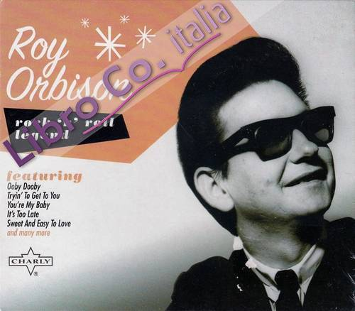 Roy Orbison: Rock 'N' Roll Legend. CD